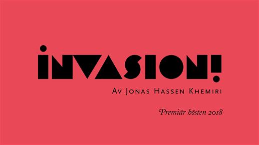 Bild för Invasion!, 2018-11-08, Oktoberteatern (Onumrerat)