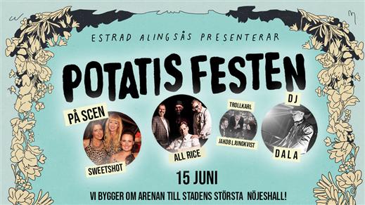 """Bild för Potatisfesten - """"Öltältet"""", 2019-06-15, Estrad i Alingsås"""