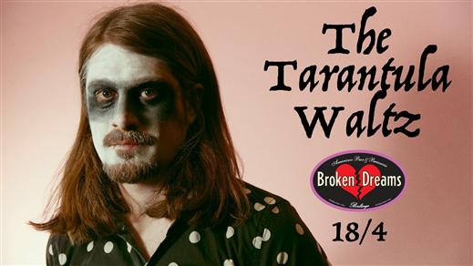 Bild för The Tarantula Waltz, 2020-10-17, Broken Dreams Auditorium