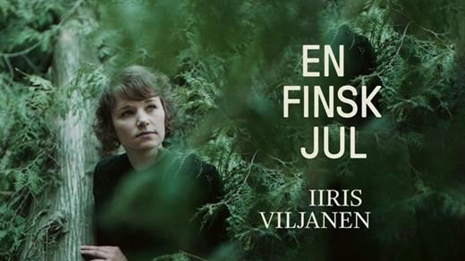 Bild för Iiris Viljanen - En finsk jul, 2021-12-16, Kulturum | Stora scenen