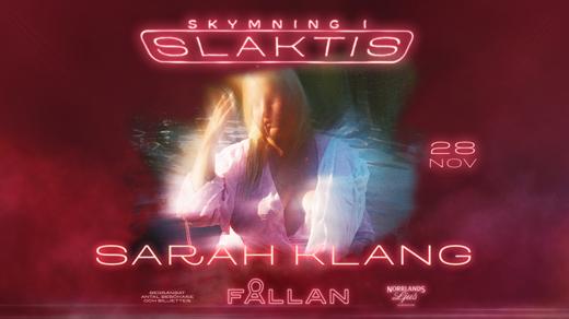 Bild för SARAH KLANG - SLUTSÅLT!, 2020-11-28, Fållan