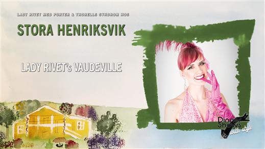 Bild för Lady Rivet's Vaudeville, 2021-09-01, Stora Henriksvik