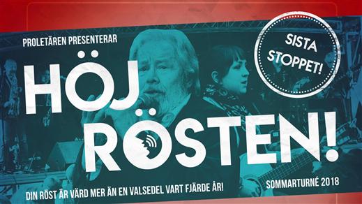 Bild för Höj Rösten-turnén!, 2018-08-25, Pustervik