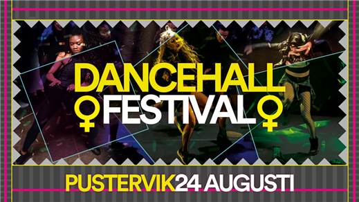 Bild för ♀Dancehall Festival♀ - Spice, Etzia m.m, 2018-08-24, Pustervik