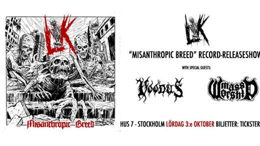 """Bild för LIK """"Misanthropic Breed"""" Releaseshow, 2020-10-03, Hus7"""