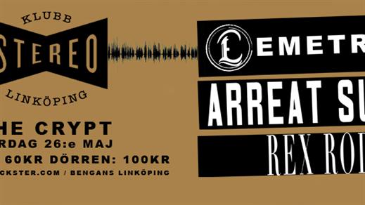 Bild för Klubb Stereo: Emetropia/Arreat Summit/Rex Rodny, 2018-05-26, The Crypt