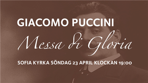 Bild för Messa di Gloria av Puccini, 2017-04-23, Sofia kyrka