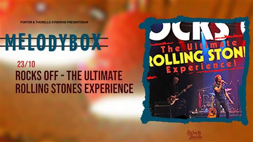 Bild för ROCKS OFF - The Ultimate ROLLING STONES Experience, 2021-10-23, Melody Box