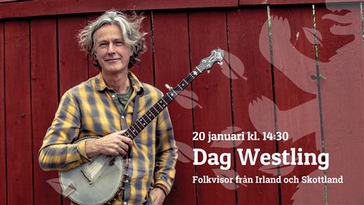 Bild för Dag Westling - Irländska och Skottska folkvisor, 2019-01-20, Kulturhuset Björnen Åstorp