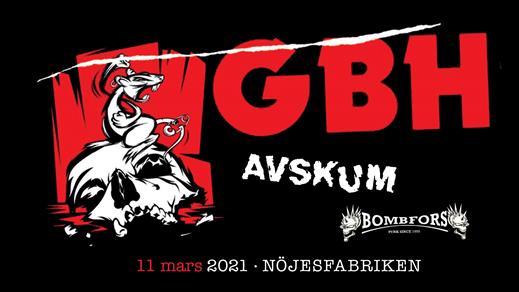 Bild för GBH + Avskum + Bombfors, 2021-03-11, Nöjesfabriken