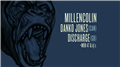 Millencolin + Danko Jones + Discharge + MOB 47