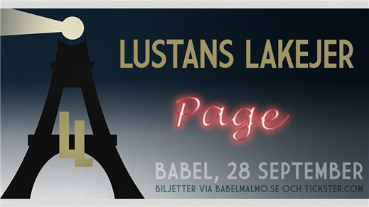 Bild för Lustans Lakejer (SE) + Page (SE) LIVE, 2019-09-28, Babel