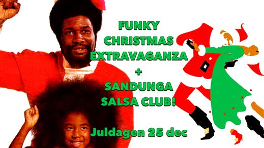 Bild för FUNKY CHRISTMAS EXTRAVAGANZA + SANDUNGA SALSA CLUB, 2019-12-25, Biografbaren