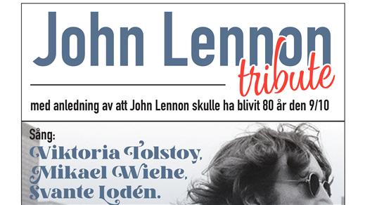 Bild för John Lennon Tribute, Tolstoy, Wiehe, Chico, 2020-10-10, Folk Å Rock