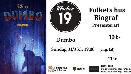 Bild för Dumbo (live action) (Eng. tal), 2019-03-31, Biosalongen Folkets Hus