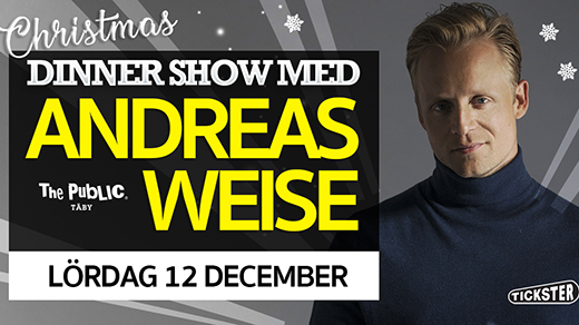 Bild för Christmas Dinner Show med Andreas Weise, 2020-12-12, The Public Täby