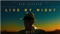 Live By Night (Sal.1 15år kl.20:30 2t 8m)