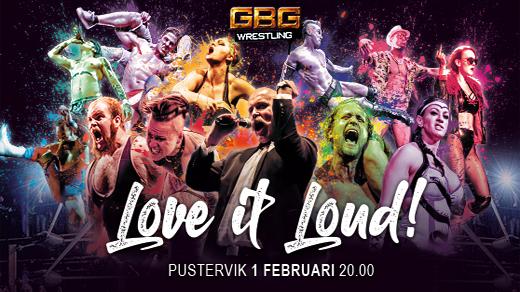 Bild för GBG Wrestling - Love It Loud, 2020-02-01, Pustervik
