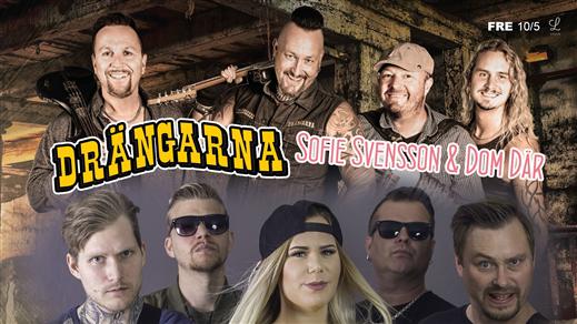 Bild för Drängarna + Sofie Svensson & Dom Där på Liljan, 2019-05-10, Liljan