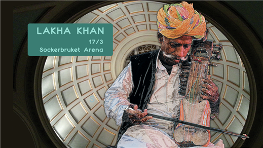 Bild för LAKHA KHAN at Sockerbruket Arena, 2018-03-17, Sockerbruket Arena
