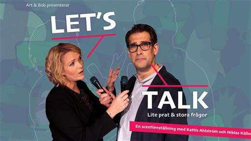 Bild för Let's Talk, 2018-12-02, Folkan Teater, Ö-vik