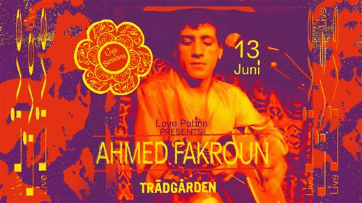 Bild för LIVE Sessions: Ahmed Fakroun, 2019-06-13, Trädgården