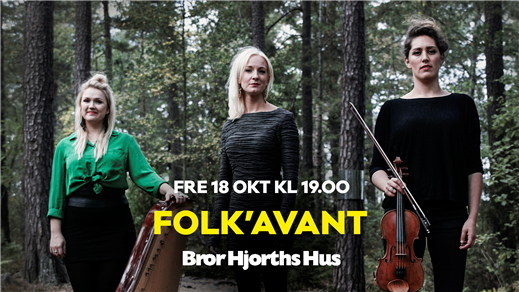 Bild för Folk'Avant, 2019-10-18, Bror Hjorths Hus