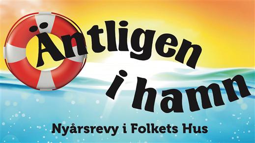 Bild för Nyårsrevy - Äntligen i hamn, 2019-12-31, Valdemarsviks revyn Folkets Hus Valdemarsvik