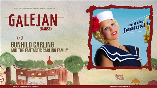 Bild för Gunhild Carling and the Fantastic Carling Family, 2021-09-07, Galejan, Skansen