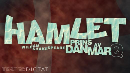 Bild för HAMLET, prins av DanmarQ, 2021-08-21, Varbergs teater