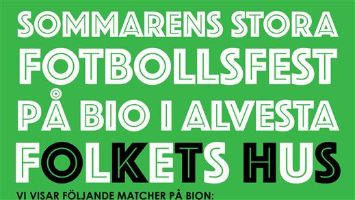 Bild för Fotboll på Bio Åttondelsfinal 8, 2021-06-29, Folkets Hus, Thalia
