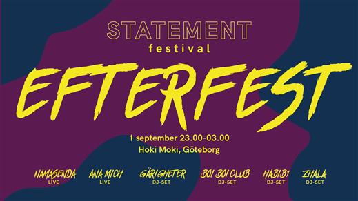 Bild för STATEMENT FESTIVALS OFFICIELLA EFTERFEST, 2018-09-01, Hoki Moki
