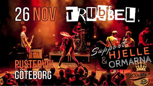 Bild för Trubbel + Support: Hjelle & Ormarna, 2021-11-26, Pustervik