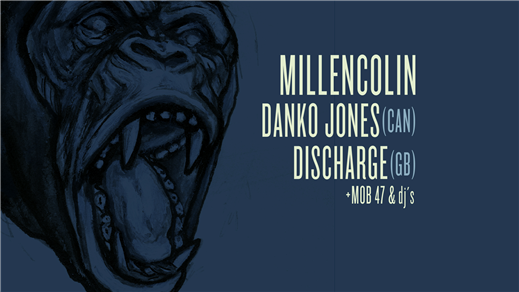 Bild för Millencolin + Danko Jones + Discharge + MOB 47, 2017-11-24, Nöjesfabriken