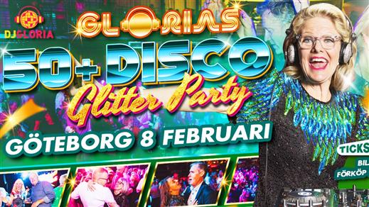Bild för Glorias 50+ Disco GLITTER PARTY Göteborg 8 feb2019, 2019-02-08, Trädgår'n Nattklubb