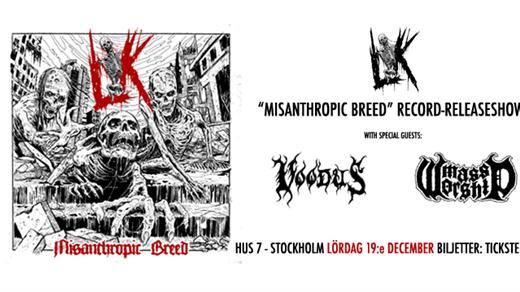 """Bild för LIK """"Misanthropic Breed"""" Releaseshow, 2020-12-19, Hus7"""