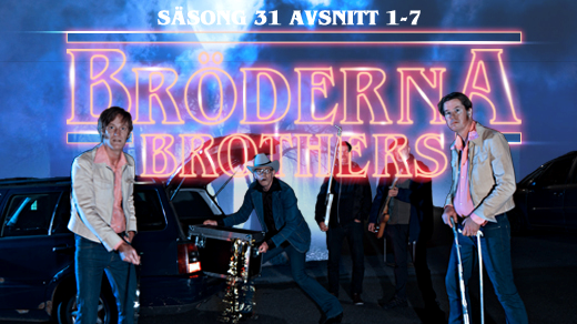 Bild för Bröderna Brothers - Säsong 31 Avsnitt 1-7, 2018-02-04, Kvarterscenen 2lång