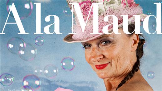 Bild för Inställt: A la Maud – Bubblor & bakälskelser, 2021-04-15, UKK - Sal B - Sittande onumrerat