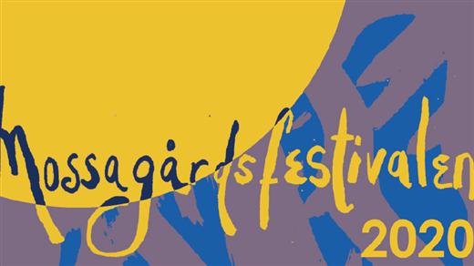 Bild för Mossagårdsfestivalen 2020, 2020-08-28, Mossagårdsfestivalen
