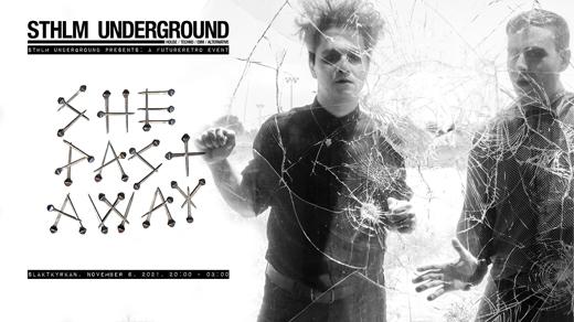 Bild för She Past Away - FutureRetro XL - Sthlm Underground, 2021-11-06, Slaktkyrkan
