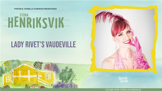 Bild för Lady Rivet's Vaudeville, 2021-08-11, Stora Henriksvik