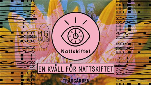 Bild för Live Sessions: En kväll för Nattskiftet, 2018-08-16, Trädgården