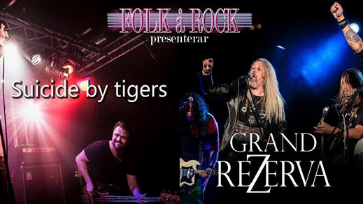 Bild för Grand Rezerva + Suicide By Tigers, 2019-05-31, Folk Å Rock