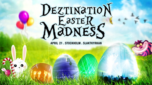 Bild för Deztination: Easter Madness, 2019-04-21, Slaktkyrkan