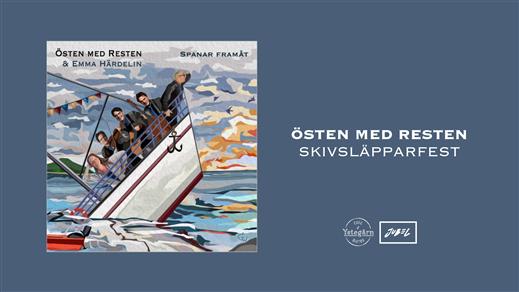 Bild för Östen Med Resten Skivsläpparfest, 2021-09-03, Ystegårn