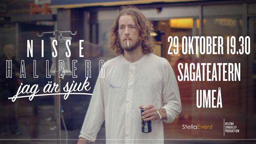 """Bild för Nisse Hallberg - """"Jag är sjuk"""" 29/10, 2016-10-29, Sagateatern"""