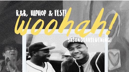Bild för WOOHAH! – R&B, HIPHOP & FEST, 2016-12-10, Babel