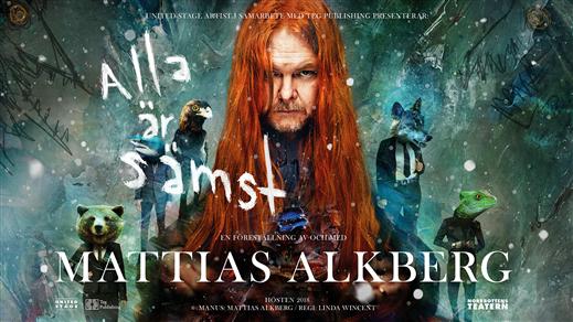 Bild för Mattias Alkberg - Alla är sämst, 2018-12-15, Väven