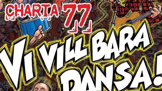 Bild för Charta 77 - Vi vill bara dansa!, 2018-11-10, Broken Dreams Auditorium