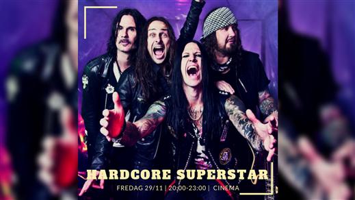Bild för Hardcore Superstar, 2019-11-29, Cinema